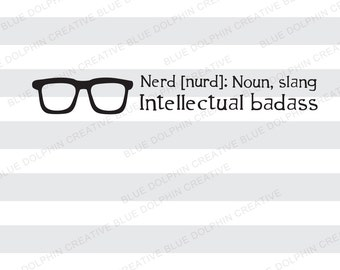 Nerd Hipster SVG pdf png / Dictionary definition / electronic cutters / diy vinyl lettering / HTV file for T shirts /scrap book die cut