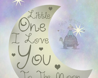 Little One I Love You To The Moon & Back A4 Print