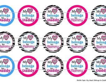 """15 My Heart Belongs to Daddy/Mommy Zebra Digital Download for 1"""" Bottle Caps (4x6)"""