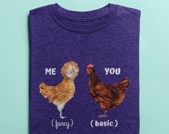 Fluffy Layers You Vs. Me Women's T-Shirt, Funny Chicken Shirt, Chicken Tee, Vintage Farm Tee, Poultry Farm Tee, Chicken Lover Tee