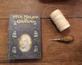 With Nelson in Command. Hand bound Note/ Sketchbook