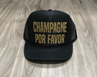 Champagne Por Favor Trucker Hat Champagne Trucker Hat Women's Trucker Hat Glitter Mexican Cruise Mexican Vacation Cabo Hats Cabo Truckers