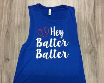 Hey Batter Batter Muscle Tank Baseball Top Women's Baseball Tank Baseball Season Glitter Muscle Tank Baseball Heart Tanks Baseball Sayings
