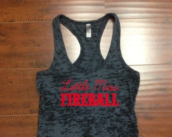 Little Miss Fireball Racerback Burnout Tank Top Funny Country Tank Drinking Tank Top