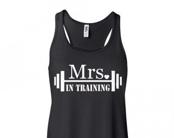 Mrs In Training Flowy Tank Top Bride Tank Wedding Tank Bridal Shower Party Bachelorette