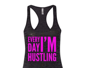 Every Day I'm Hustling Workout Racerback Tank Top Running Runner Funny Workout Tank