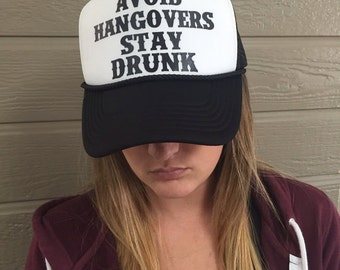 Avoid Hangovers Stay Drunk Trucker Hat Mesh Camping Desert Riding Country