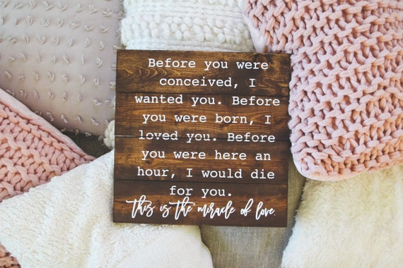 Before you were conceived I wanted you before you were born, I loved, baby nursery sign, newborn baby, wood decor, hand lettered wood sign,
