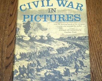 """Vintage 1955 """"Civil War In Pictures"""" Book by Fletcher Pratt"""
