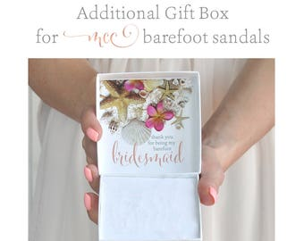 Barefoot Bridesmaid Gift Box- Beach Wedding Thank You Gift- Maid Of Honor Gift- Flower Girl Gift- Barefoot Sandals Gift Box- Wedding Favor