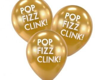 Balloons POP FIZZ CLINK Set of 3, NewYears, Engagements, Birthdays, Weddings, Reunions