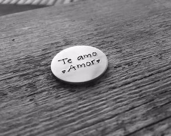 Te Amo Mas token, te amo mas, Te amo Amor, personalize your token, stamped te amo token