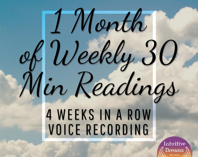 Featured listing image: 1 Month Reading Package/ 4 Weeks of 30 Min Weekly Readings, Angels, Guides, Tarot, Psychic Medium