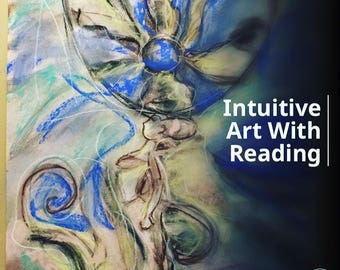 Intuitive Art With Reading- 40 Min Voice Recorded Reading. Painting or colored charcoal drawing of a scene from the reading