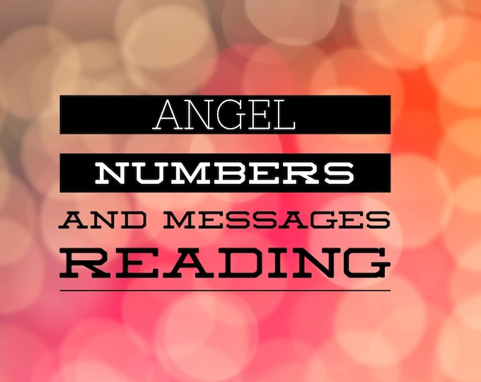 Angel Numbers and Messages Reading  15-45 Min Voice Recording Sent To Your Email