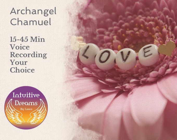 Featured listing image: Archangel Chamuel Reading 15 Min Voice Recording,   Angel Reading, Spirit Guides, Psychic Reading, Love Reading, Relationship Reading