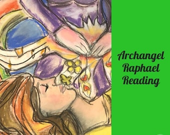 Supreme Healer Archangel Raphael Reading 15-45 Min Voice Recording