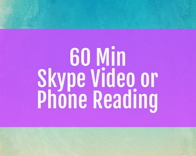 60 Minute Skype Video Reading or Phone, psychic, Angels, spirit guides, love, relationship, career, future, past life, akashic records