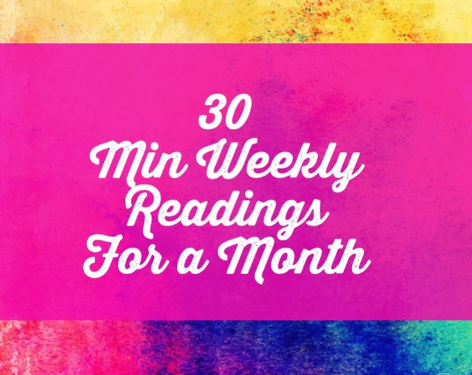Four weeks of 30 Min Weekly Readings - Voice Recording, Skype Video Chat, or Phone