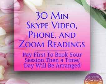 30 Min Skype Video, Phone, or Zoom Readings,  Angel reading, Akashic Records, Love Reading, Past Life, Pet Reading