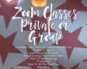 Zoom Classes Private Or Group On Various Topics, Your Choice 3 Week Programs, See Listing Description For Details, Akashic Records, Reiki