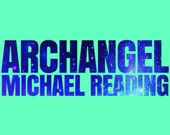 Supreme Protector Archangel Michael, Angels, Spirit Guides, psychic, Reading 15-60 mins your choice Voice Recording