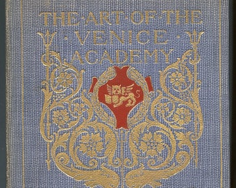 The Art of the Venice Academy by Mary Knight Porter