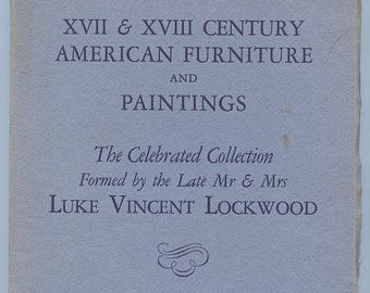 XVII & XVIII Century American Furniture and Paintings Auction Catalogue