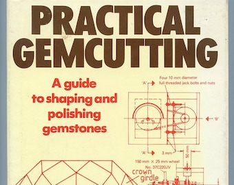 Practical Gemcutting by Nance and Ron Perry