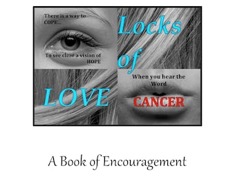 Locks of Love - A Book of Encouragement