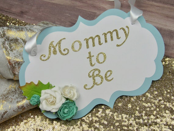 Mommy To Be Flowers Blue And Cream Baby Shower Chair Sign Baby Shower Chair Sign Mommy To Be