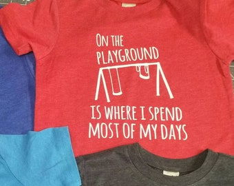 On the playground - fun toddler tshirt - recess is my favorite