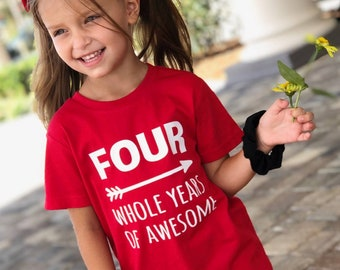 FOUR Whole Years of Awesome - 4th Birthday shirt - Name on back - toddler birthday - birthday shirt boy - birthday girl - awesome toddler