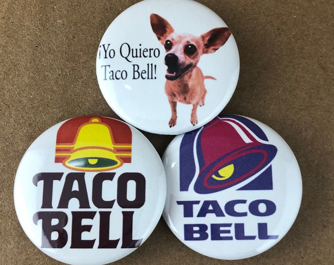 """Featured listing image: 3 Brand New 1.5"""" """"Taco Bell"""" Button Set"""
