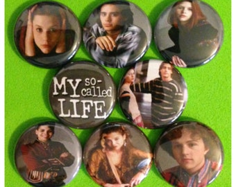 """8 Brand New 1"""" """"My So Called Life"""" Button Set"""