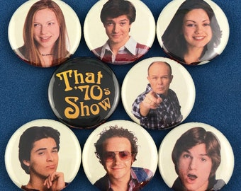 "8 Brand New 1"" ""That 70s Show"" Button Set"