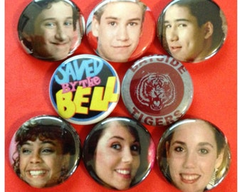 """8 Brand New """"Saved By The Bell"""" Button Set"""