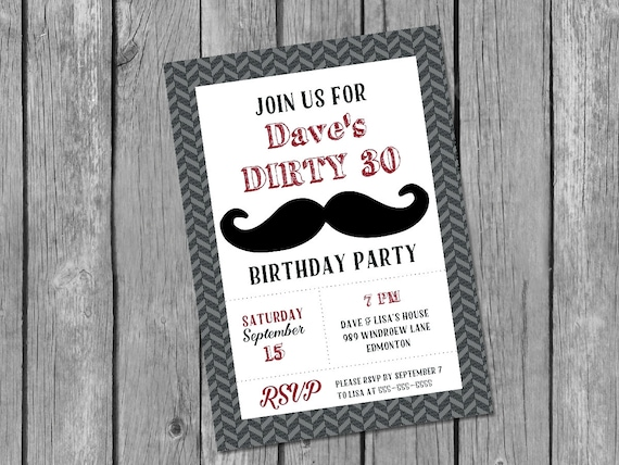 Printable Male 30th Birthday Invitation Dirty 30 Mustache Adult Masculine Invite