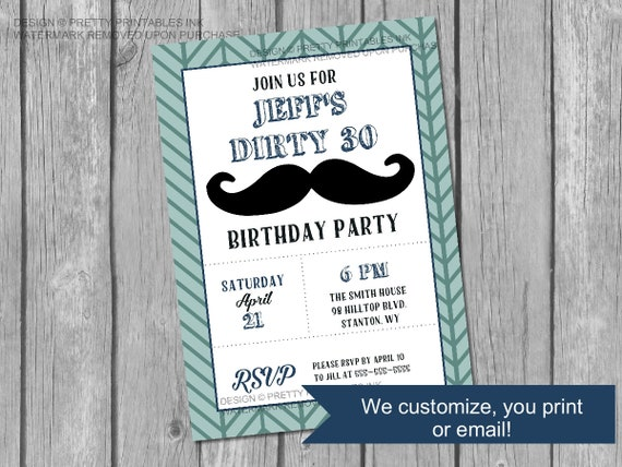 Printable Male 30th Birthday Invitation Dirty 30 Mustache Moustache Invite Masculine