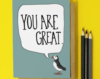 You Are Great Card - Teacher Card -  encouragement card - friendship card   - end of term card - exam card - Father's Day