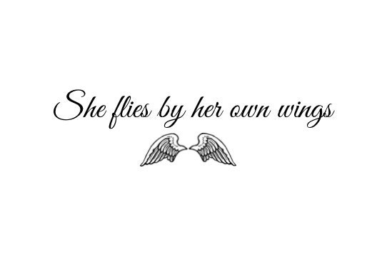 Temporary Tattoo She Flies By Her Own Wings Quote Tattoo