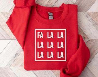 Fa La La La La - Christmas Sweatshirt, Holiday Sweatshirt, Funny Christmas Shirt, Women's Holiday Red Sweater, cute christmas tees