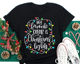 My favorite Color is Christmas Lights sweatshirt, family pajamas, cute ladies Christmas Lights T-Shirt, holiday tee, women christmas sweater