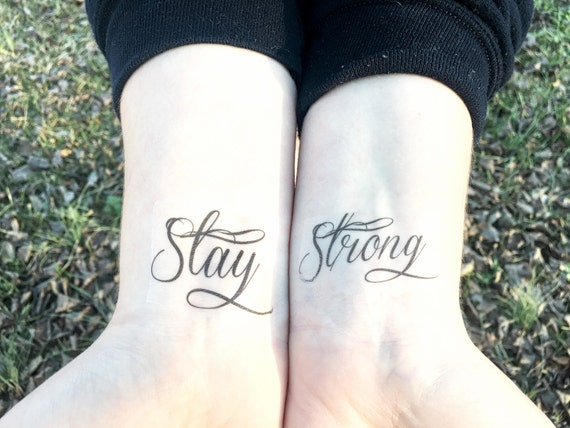 Stay Strong Temporary Tattoo Wrist Tattoo Inspirational Etsy