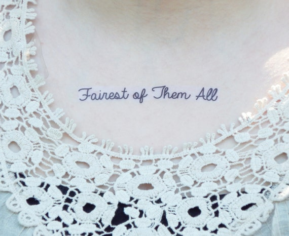 Fairest Of Them All Tattoo