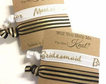 Will You Help Me Tie the Knot? - Will you be my Bridesmaid Gift - Hair Tie Bridesmaid Gift - Bridesmaid/Maid of Honor/Flower Girl Proposal