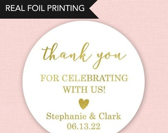 Wedding Favor Stickers Wedding Stickers Thank You for Celebrating With Us Custom Wedding Stickers Personalized Wedding Stickers