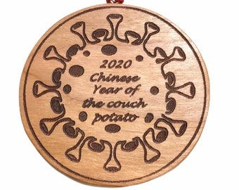 2020 Year of the Couch Potato Cherry hand made wooden ornament