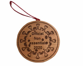 Official non Essential  2020 Cherry hand made wooden ornament