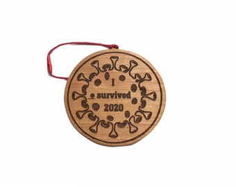I survived 2020 Cherry hand made wooden ornament